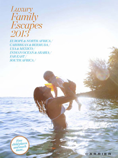Luxury Family Escapes 2013