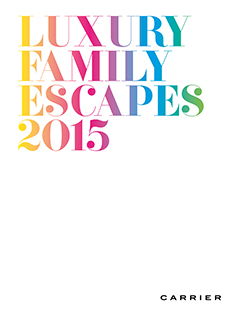 Luxury Family Escapes 2015