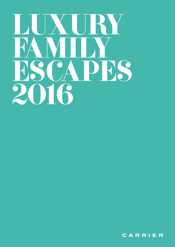 Luxury Family Escapes 2016