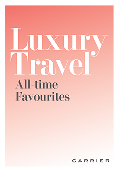 Luxury Travel: All-time Favourites